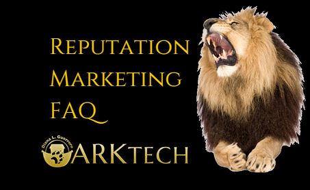 Reputation Marketing FAQ | ARKtech.Co