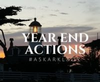 Year End Actions #AskArkLady